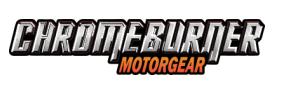 ChromeBurner - US - ChromeBurner Motorcycle Gear